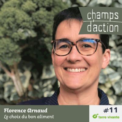 Episode 11 : Florence Arnaud, le choix du bon aliment