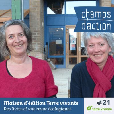 Episode 21, Maison d'édition Terre vivante : Fabriquer des livres et une revue écologiques