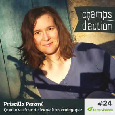 Episode 24, Priscilla Parard : le vélo, vecteur de transition écologique